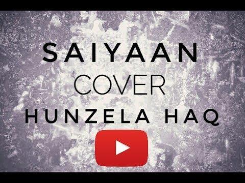 Saiyaan song | Kailash Kher | cover by...