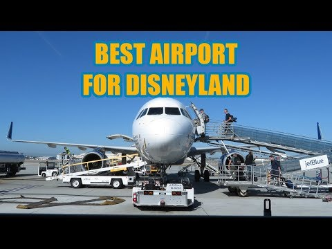 Best Airport To Use For Disneyland Anaheim California