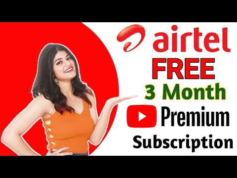 how to get YouTube premium free |  YouTube premium free trial | airtel free 3 month YouTube premium