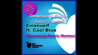 Emanuelf ft  Cool   Dimensional Reality Remixes