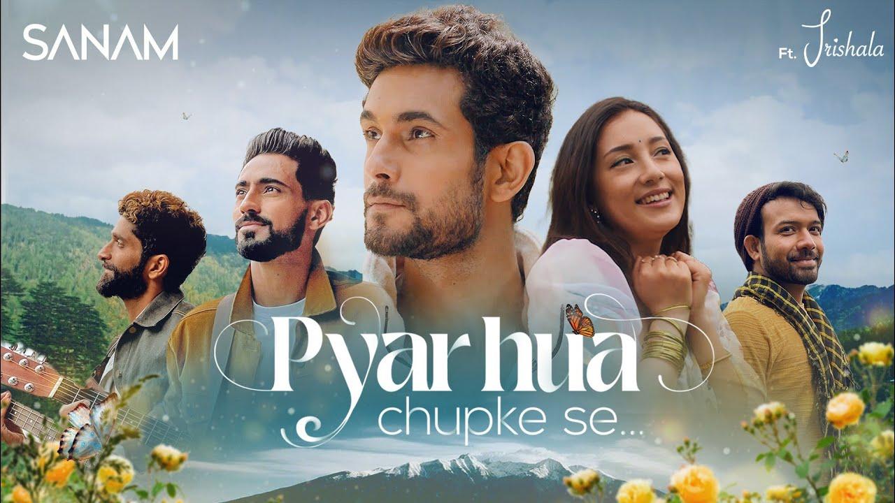 Download Pyar Hua Chupke Se | Sanam ft. Trishala