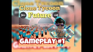 Roblox Clone Tycoon 2 Gameplay #1| TVL