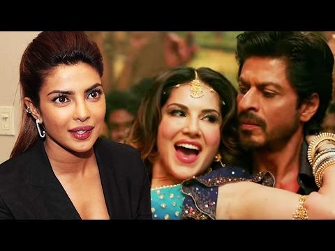 Priyanka Chopra TAKES A DIG At Sunny Leone For RAEES Song LAILA
