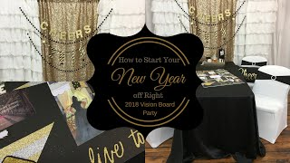How to Start Your New Year Off Right: 2018 DIY Glam Vision Board Party