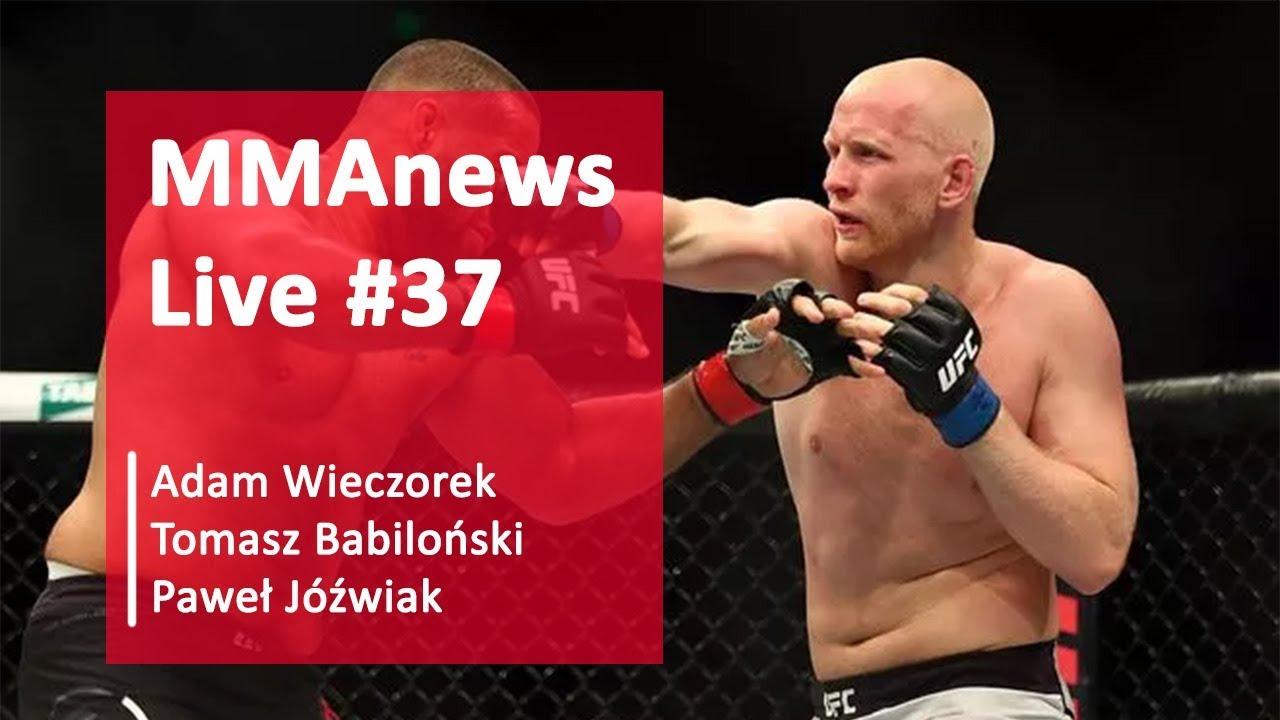 MMAnews Live #37: Adam Wieczorek, Tomasz Babiloński i Paweł Jóźwiak