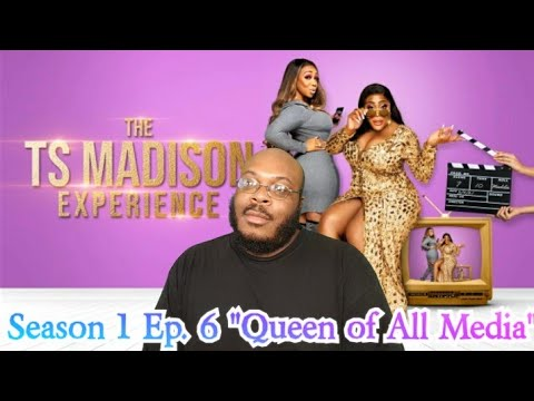 """Download The TS Madison Experience Season 1 EP. 6 """"Queen of All Media"""" (REVIEW)"""