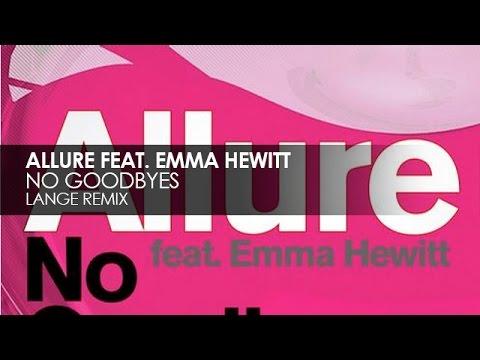 Allure featuring Emma Hewitt - No Goodbyes (Lange Mix)