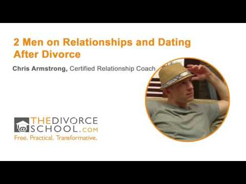 2 Men on Relationships and Dating After Divorce