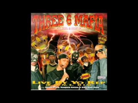 Three 6 Mafia - Live By Yo Rep EP [Full Album]