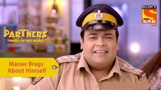 Your Favorite Character | Manav Brags About Himself | Partners Double Ho Gayi Trouble