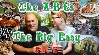 ABCs  of the Big Easy Pt 5