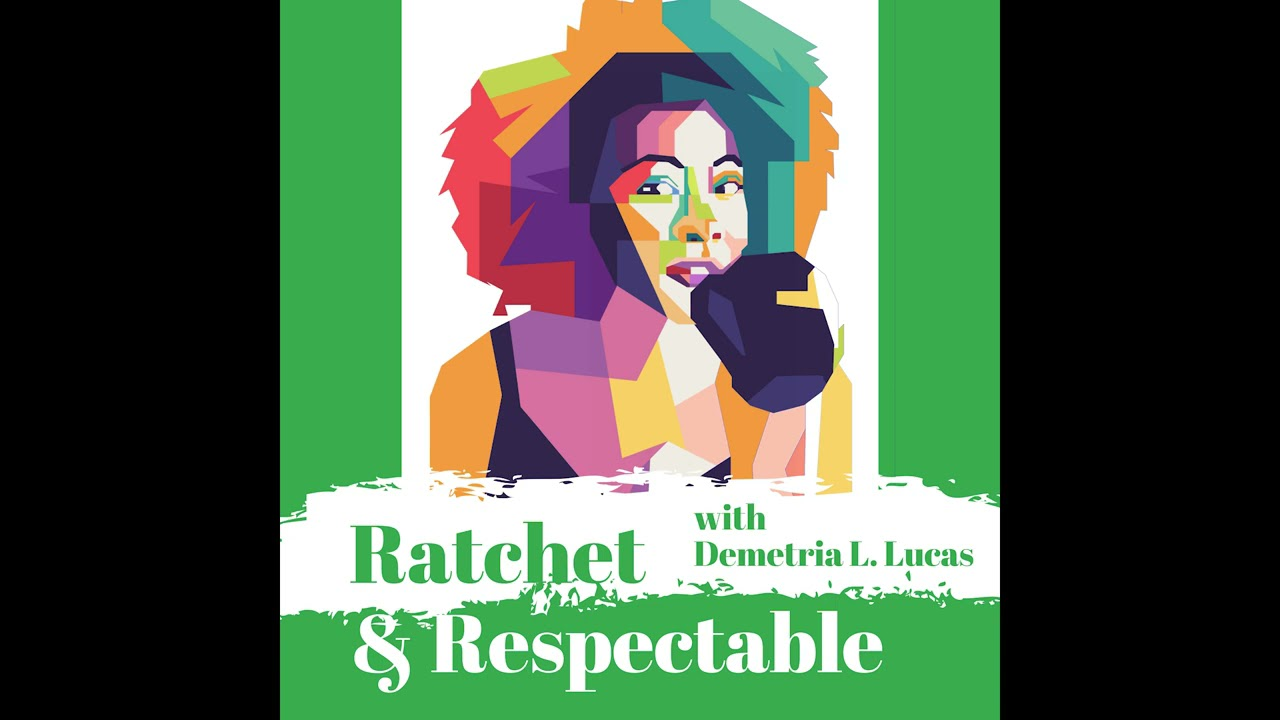 Zaddy  | Ratchet & Respectable | Demetria L. Lucas
