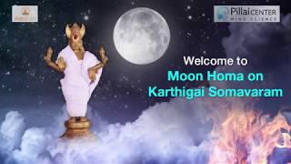 Karthigai Deepam - Moon Homa