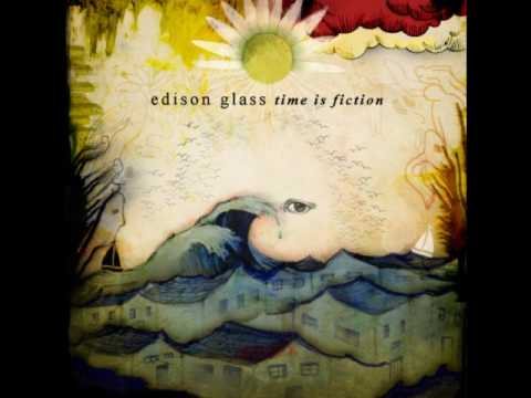 Edison Glass - Time Is Fiction
