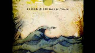 Watch Edison Glass Time Is Fiction video
