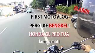 #1 MOTOVLOG, Honda GL PRO Neotech kustom. Lampu mati, tetep blar!