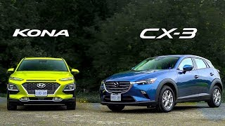 2019 Mazda CX-3  vs. 2018 Hyundai Kona 1.6T -Clash Of The Crossovers