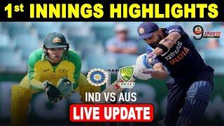 IND Vs AUS 1 st T20 || 1st INNINGS HIGHLIGHTS || Live Match Update || AUS vs IND || #IndvsAus