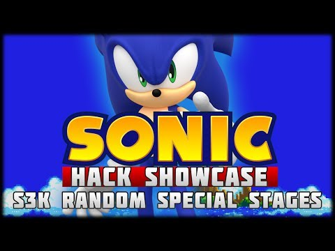 Sonic Hack Showcase - S3K Random Special Stages