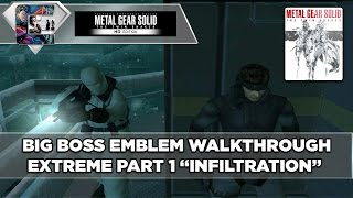 "Metal Gear Solid: The Twin Snakes / Walkthrough / Extreme / Big Boss Run Part 1 ""Infiltration"""