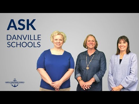 Ask Danville Schools: Episode 4