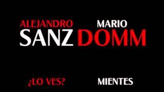 ¿Lo ves? / Mientes - Alejandro Sanz & Mario Domm