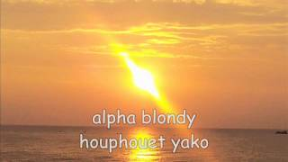 alpha blondy houphouet yako