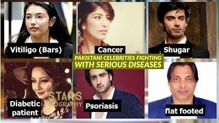 Pakistani Celebrities who are Fighting with Serious Diseases | Stars Biography