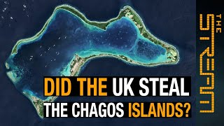 Did the UK steal the Chagos Islands? | The Stream