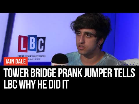 Tower Bridge Prank Jumper Tells LBC Why He Did It