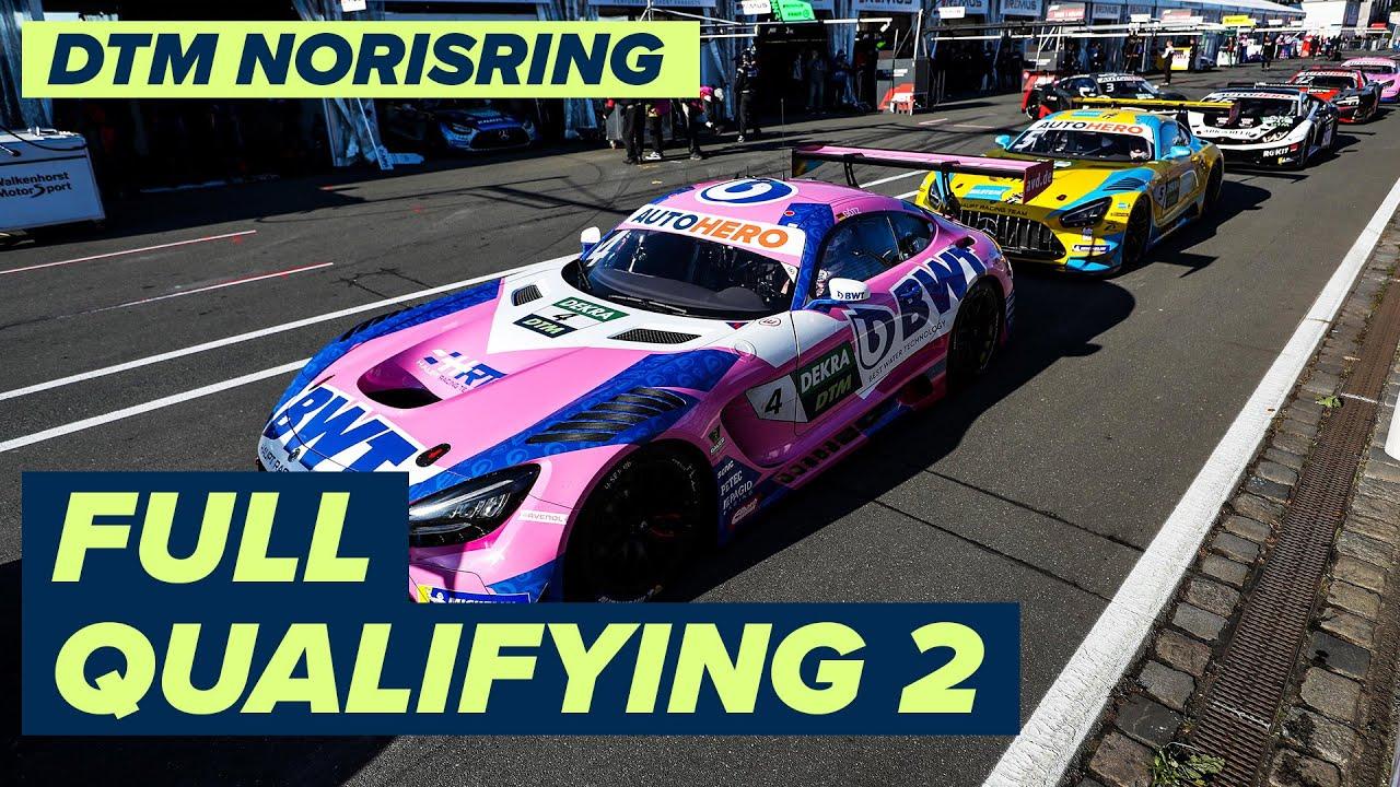 RE-LIVE | DTM Qualifying 2 - Norisring | DTM Norisring powered by BWT Season Finale 2021