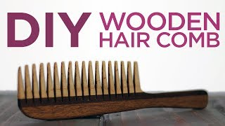 Woodworking / Making a Wooden  Comb | 22