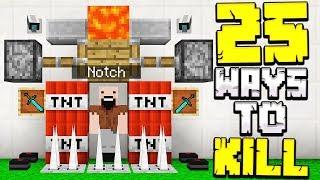25 WAYS TO KILL NOTCH IN MINECRAFT!