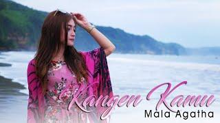 Download Mala Agatha - Kangen Kamu (Official Music Video)
