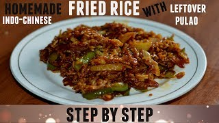 Fried Rice With Leftover Rice Or Pulao| Indo-chinese Dish | With Homemade Schezwan Sauce
