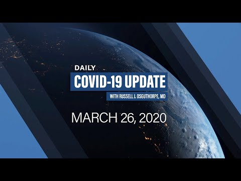 DAILY COVID-19 UPDATE | Episode 7 | 3/26/2020