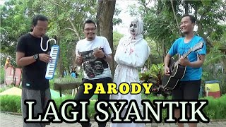 Video PARODY LAGI SYANTIK - SITI BADRIAH ala CAK LONJONG download MP3, 3GP, MP4, WEBM, AVI, FLV Juni 2018