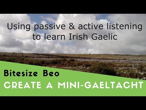 Learn Irish Gaelic by using Passive & Active Listening