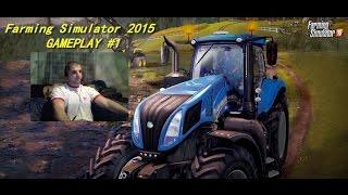 Farming Simulator 2015 GAMEPLAY #1