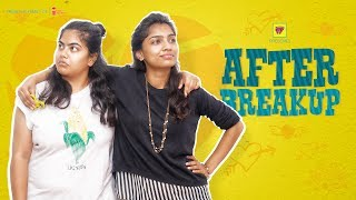 Girls After A Breakup | Girl Formula | Chai Bisket