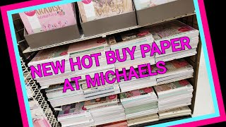 💗 NEW HOT BUY PAPER AT MICHAELS 💗