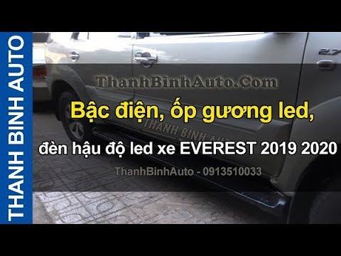 Bậc điện, ốp Gương Led, đèn Hậu độ Led Xe EVEREST 2019 2020 ThanhBinhAuto