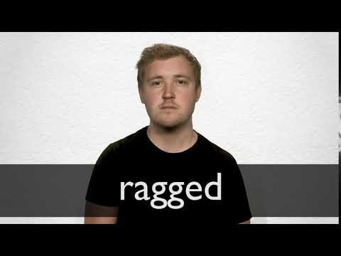 Ragged definition and meaning | Collins English Dictionary