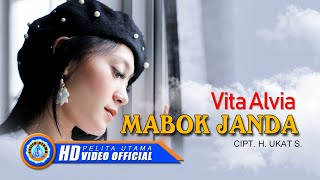 Vita Alvia - Mabok Janda ( Official Music Video )