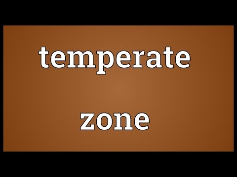 Temperate zone Meaning