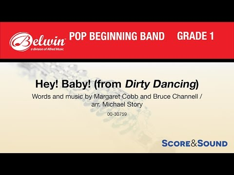 Hey! Baby! (from Dirty Dancing), arr. Michael Story – Score & Sound