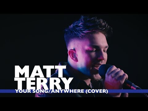 Matt Terry - Your Song/Anywhere Cover (Capital Live Session)