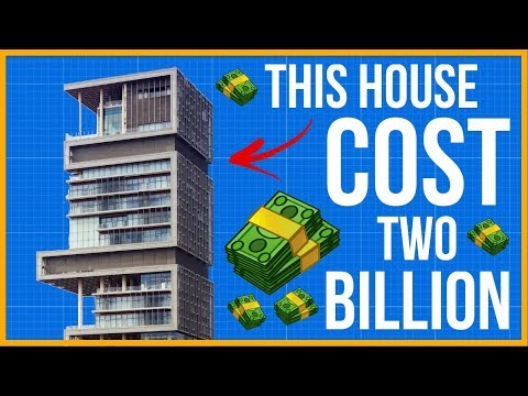 The House That Cost 2 Billion Dollars To Build