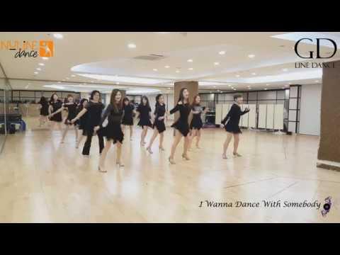 I Wanna Dance With Somebody - Line Dance (GD-Nuline Dance Korea)