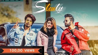 Slowly  Slowly | Sid Mr Rapper | Dj Danny | (Official Music Video) 2019